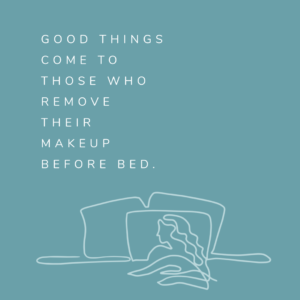 Falling asleep with your makeup on isn't just bad for your skin — it's bad for your perspective. Remember to use a skin care routine that is right for your skin type every night before bed...